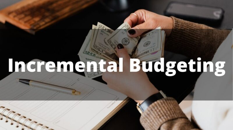 Incremental Budgeting picture